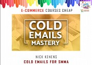 Nick Kenens - Cold Emails for SMMA - E-Comerrce Advanced Courses Москва